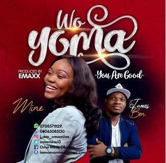 Gospel Music : Mine Ft James Ben - Woyoma