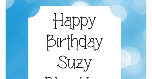 Happy Birthday, Suzy!