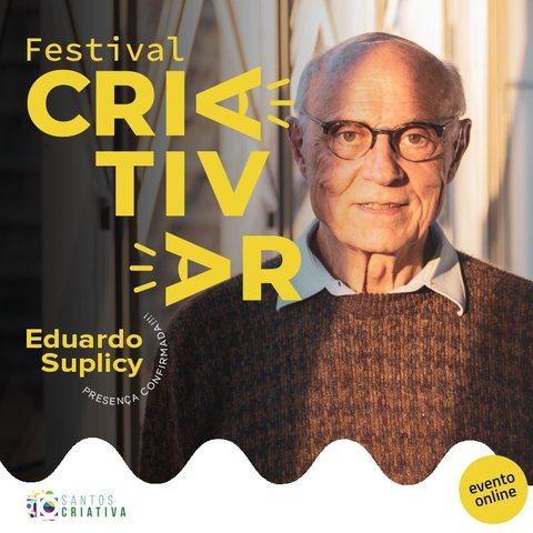 Eduardo Suplicy participa da programação do CriAtivar