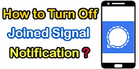 How to Turn off Joined Signal Notification?
