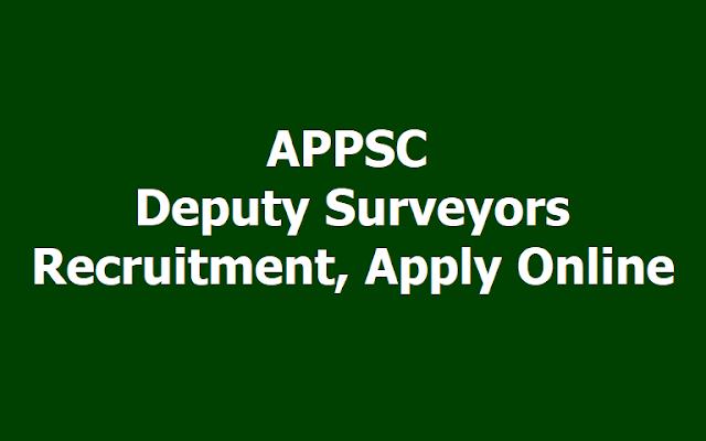 APPSC Deputy Surveyors Recruitment 2019