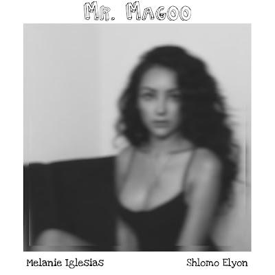 melanie iglesias - mr. magoo (feat. shlomo elyon)
