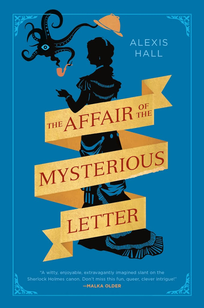 """Libri in uscita: """"The Affair of the Mysterious Letter"""" di Alexis Hall"""