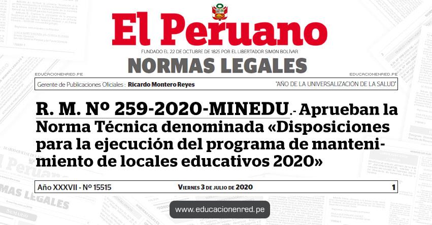 R. M. Nº 259-2020-MINEDU.- Aprueban la Norma Técnica denominada «Disposiciones para la ejecución del programa de mantenimiento de locales educativos 2020»