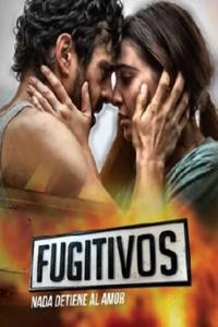 Fugitivos (Season 1 Episode 1-5) (Hindi-English) 720p