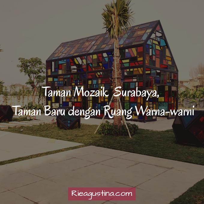 Taman Mozaik, Taman Baru dengan Ruang Warna-warni di Surabaya
