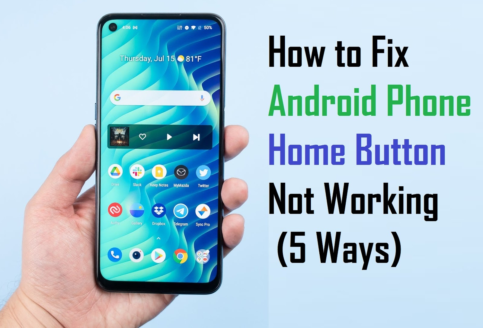 How to Fix Android Phone Home Button Not Working
