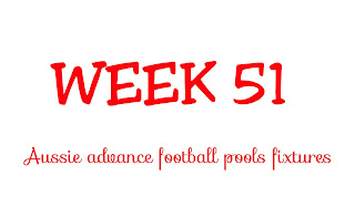 Wk51 Aussie football pools fixtures