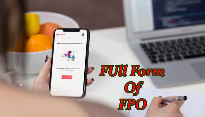 FPO full form in Hindi - एफ.पी.ओ क्या होता है?