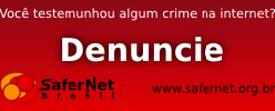 DENUNCIE OS CRIMES NA INTERNET