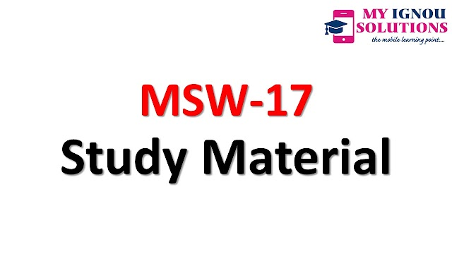 IGNOU MSW-17 Study Material