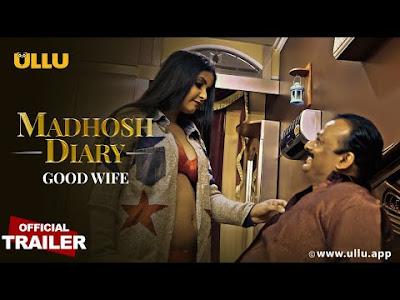 Web Series Madhosh  Diaries Good Wife