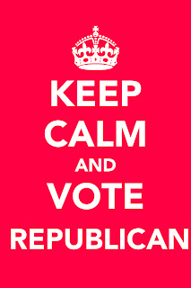 Keep Calm and Vote Republican