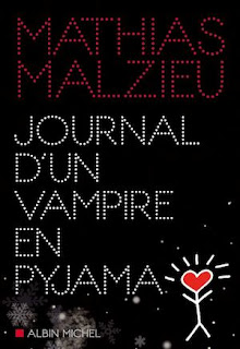 Mathias Malzieu - Journal d'un vampire en pyjama