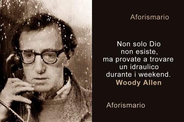 Aforismario Frasi E Battute Dai Libri E Dai Monologhi Di Woody Allen