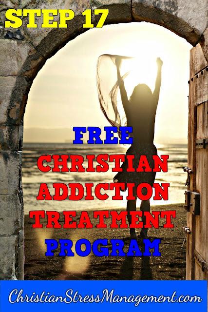 Step 17 Free Christian Addiction Treatment Program