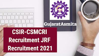 CSIR-CSMCRI Recruitment JRF Recruitment 2021
