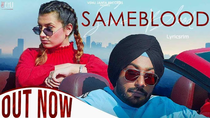 SAMEBLOOD LYRICS - GOPI WARAICH | New Punjabi Songs 2020