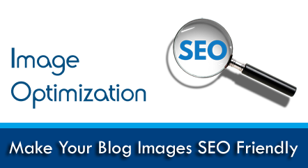 6 Image Optimization Tips For Better Search Engine Ranking