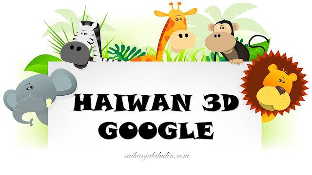 Haiwan 3D Google