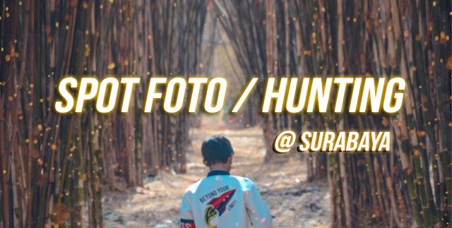 Daftar Spot Foto atau Hunting di Surabaya