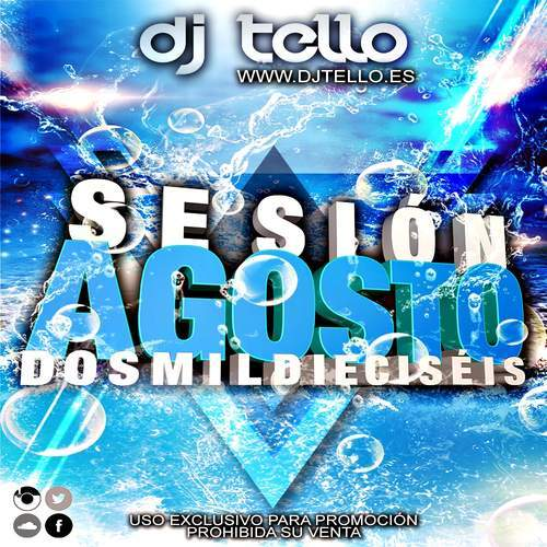 Dj Tello - Sesion Agosto 2016