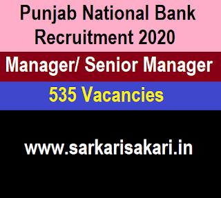 Punjab National Bank Recruitment 2020 - Manager/ Senior Manager (535 Posts) Apply Online