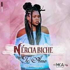 Nercia Biche - Te Amo (2020) [Download]