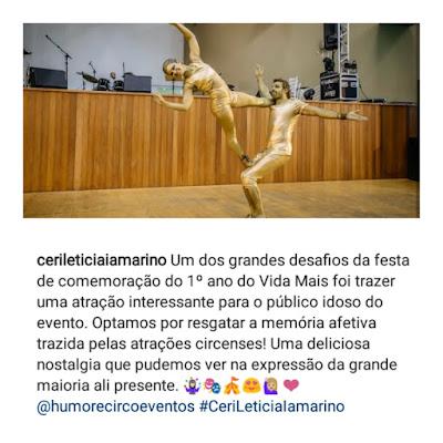 Comentario sobre o show circense de Humor e Circo da Cerimonialista Leticia Iamarino que organizou o evento aniversario da instituição Vida Mais (casa para idosos) o dia 09/10/2018 no Clube Santa Fé Itapira SP.