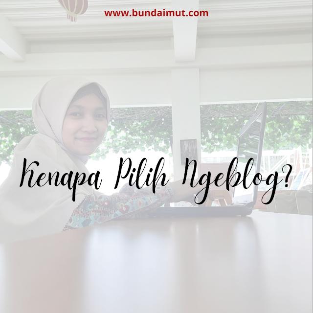 Alasan kenapa ngeblog