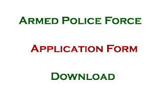Armed Police Force Application Form Download