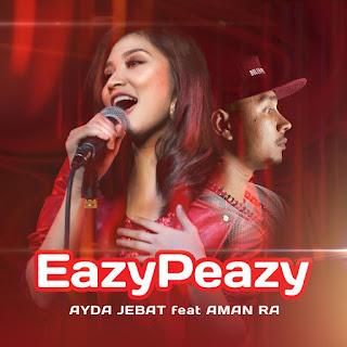 Ayda Jebat - EazyPezy (feat. Aman RA) MP3