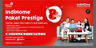 Indihome Paket Prestige