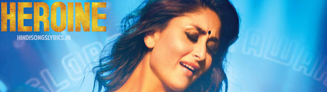 Heroine photo hindi song