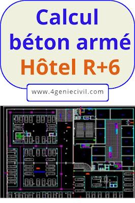 Calcul béton armé d'un hôtel R+6 - Rapport de stage