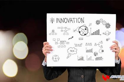 √ Inovasi: Pengertian Inovasi, Ciri-Ciri Inovasi, Contoh Inovasi, Tujuan, dan Manfaat Inovasi