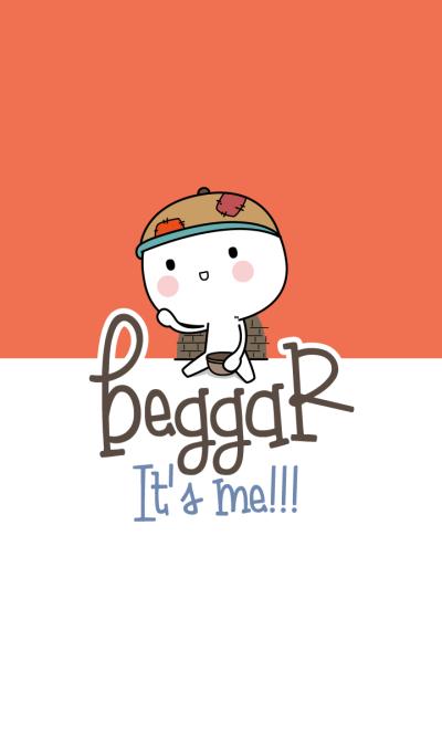 Beggar It's me