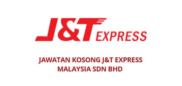 Jawatan Kosong J&T Express Malaysia 2021