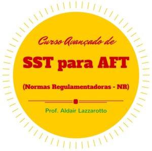 Curso Online Avançado de SST – Normas Regulamentadoras (Legislação do Trabalho) para Auditor Fiscal do Trabalho