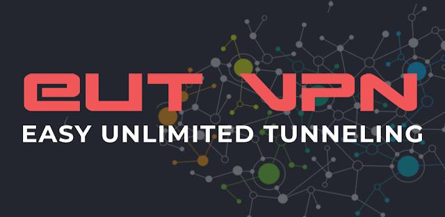 تحميل تطبيق EUT VPN - Easy Unlimited Tunneling Premium Apk تصفح بكل حرية