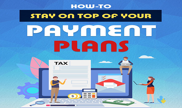How to Stay on Top of Your Payment Plans #infographic