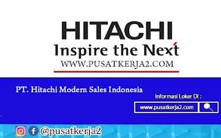 Lowongan Kerja SMA SMK Juli 2020 di PT Hitachi Modern Sales Indonesia