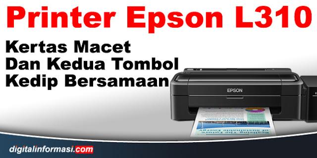 printer epson l310 kedip bersamaan, epson l310 kedua tombol kedip bersamaan, epson l310 paper jam, epson l310 printer paper jam, how to fix epson l310 printer paper jam, how to fix epson l310 printer paper jam, epson l310 blinking at the same time, epson l310 printer blinking at the same time , epson l310 both buttons flash together