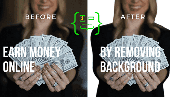 Earn Money By Removing Background From Images