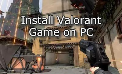 Install Valorant on PC