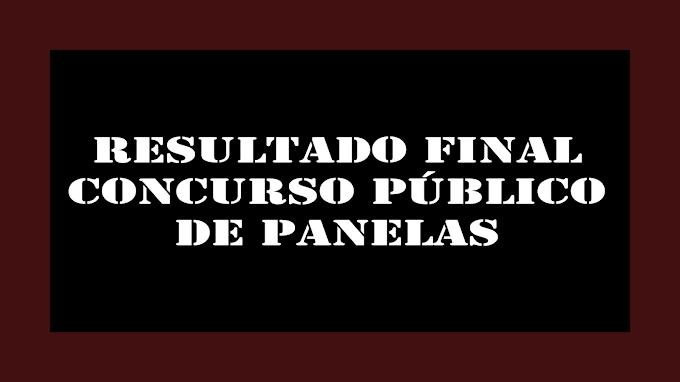 RESULTADO FINAL DO CONCURSO PÚBLICO DE PANELAS