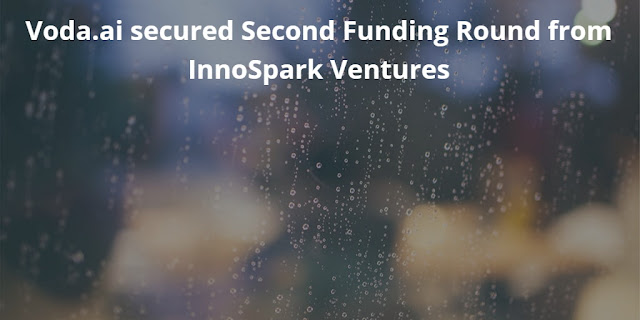 Voda.ai secured Second Funding Round from InnoSpark Ventures