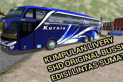 30+ Livery BUSSID SHD Original Edisi Sumatra Kualitas Jernih