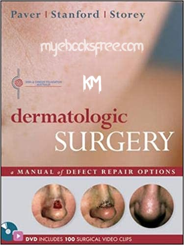 Dermatologic Surgery Pdf Download By Robert Paver