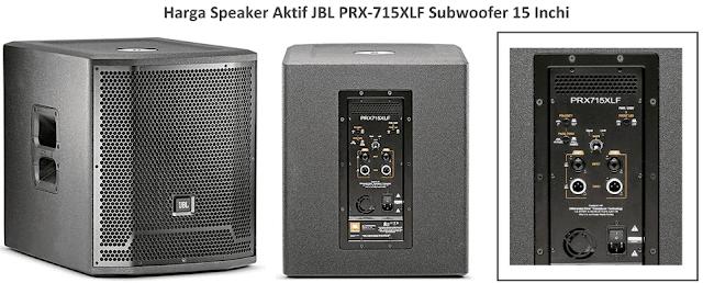 Harga dan Spesifikasi JBL PRX715XLF Speaker Aktif 15 Inch